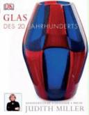 Glas des 20. Jahrhunderts