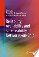 Reliability Availability And Serviceability Of Networks On Chip book