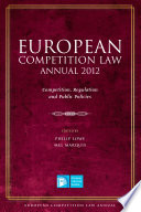 European Competition Law Annual 2012