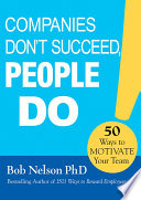 Companies Don t Succeed  People Do