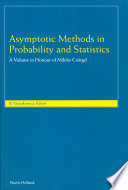 Asymptotic Methods In Probability And Statistics book