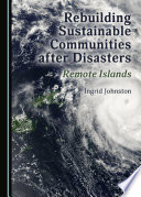 Rebuilding Sustainable Communities after Disasters