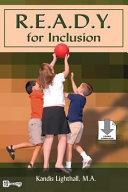 R  E  A  D  Y  for Inclusion