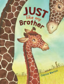 Just Like My Brother Book