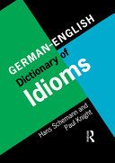 German/English Dictionary of Idioms