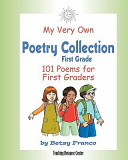 My Very Own Poetry Collection First Grade  101 Poems for First Graders