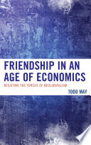 Friendship in an Age of Economics