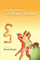 The Romance of Happy Workers