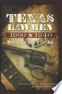 Texas Lawmen  1900 1940