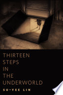 Thirteen Steps in the Underworld In Our Literary Canon For Almost