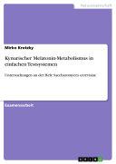 Kynurischer Melatonin-Metabolismus in einfachen Testsystemen