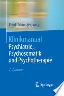 Klinikmanual Psychiatrie, Psychosomatik und Psychotherapie