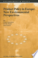 Product Policy In Europe New Environmental Perspectives
