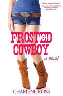 Frosted Cowboy