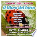 Il libro del lotto  gioco del lotto  Butt Change by Mat Marlin