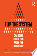 Flip The System : neoliberalism, through high stakes accountability, privatization and a...