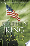 Hearts in Atlantis Fictional; They Actually Happened Stephen
