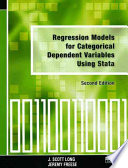 Regression Models for Categorical Dependent Variables Using Stata  Second Edition