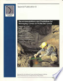 Recommendations and Guidelines for Managing Caves on Protected Lands