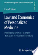 Law and Economics of Personalized Medicine