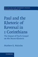 Paul and the Rhetoric of Reversal in 1 Corinthians: Volume 155