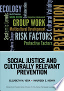 Social Justice And Culturally Relevant Prevention