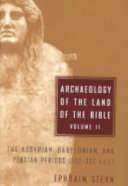 Archaeology of the Land of the Bible, 10,000-586 B.C.E.