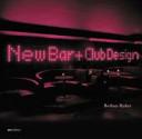 New Bar + Club Design