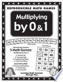 Multiplying by 0 And 1