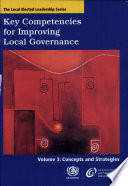 Key Competencies for Improving Local Governance  Concepts and strategies