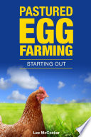 Pastured Egg Farming   Starting Out