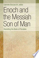 Enoch and the Messiah Son of Man