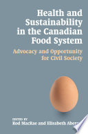 Health and Sustainability in the Canadian Food System
