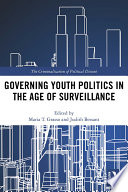 Governing Youth Politics in the Age of Surveillance