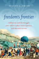Freedom s Frontier Struggle Over Slavery As A Conflict That Exclusively