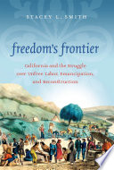 Freedom's Frontier Struggle Over Slavery As A