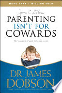 parenting isn t for cowards