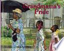 Grandmama s Pride
