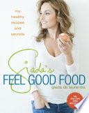 Giada's Feel Good Food