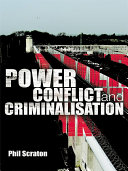 Book Power, Conflict and Criminalisation