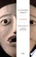 Il teatro greco  Commedie