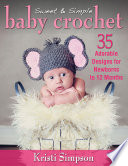 Sweet   Simple Baby Crochet