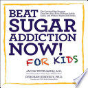 Beat Sugar Addiction Now For Kids