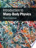 Introduction to Many Body Physics