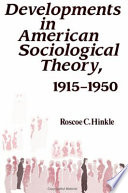 Developments In American Sociological Theory 1915 1950