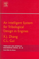 An Intelligent System for Tribological Design in Engines