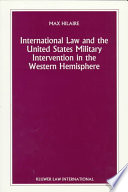 Nijhoff Law Specials International Law And The United States Military Intervention In The Western Hemisphere