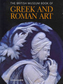 The British Museum Book of Greek and Roman Art