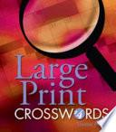 Large Print Crosswords  4