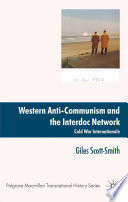 Western Anti Communism And The Interdoc Network
